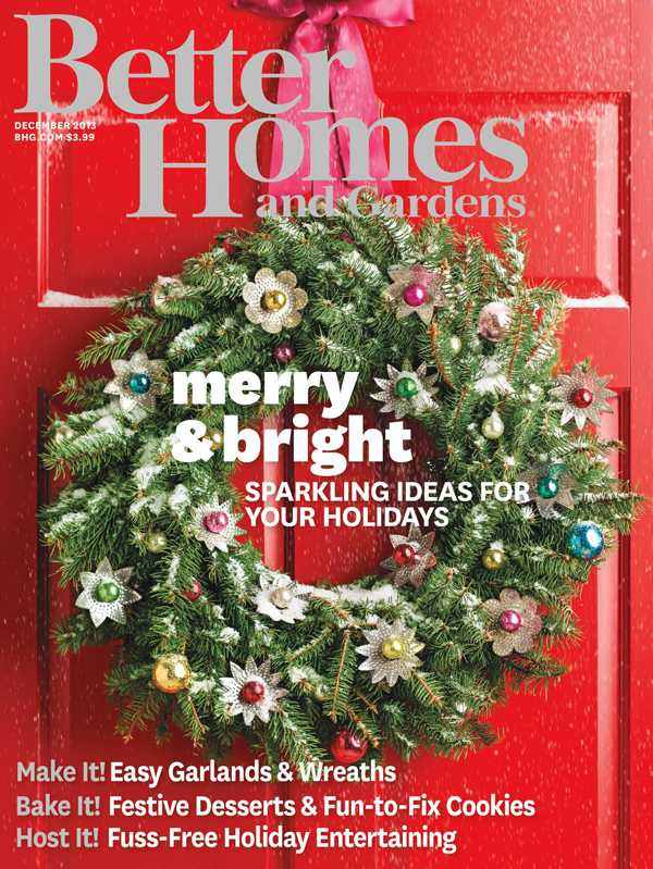 Better Homes and Gardens - December 2013